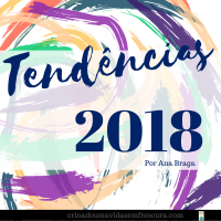 Quer saber qual será a tendências de decoração para 2018? Por Ana Braga / Designer de Interiores