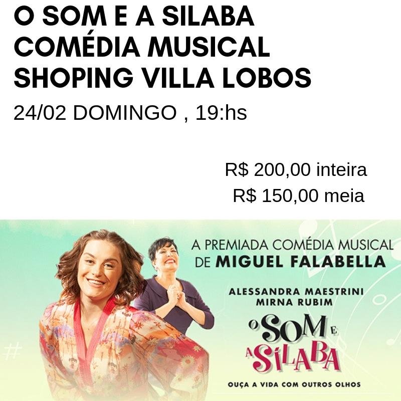 O SOM E A SILABA COMÉDIA MUSICAL